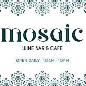 Mosaic Wine Bar and Cafe